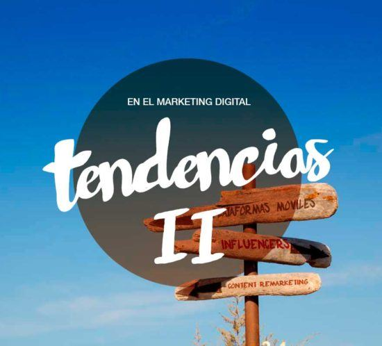 tendencias-ii-marketing-digital-capitan-quimera-agencia-publicidad-valladolid